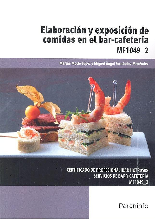 Elaboracion y exposicion de comidas en el bar-cafeteria