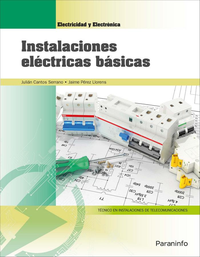 Instalaciones electricas basicas (edicion 2018)