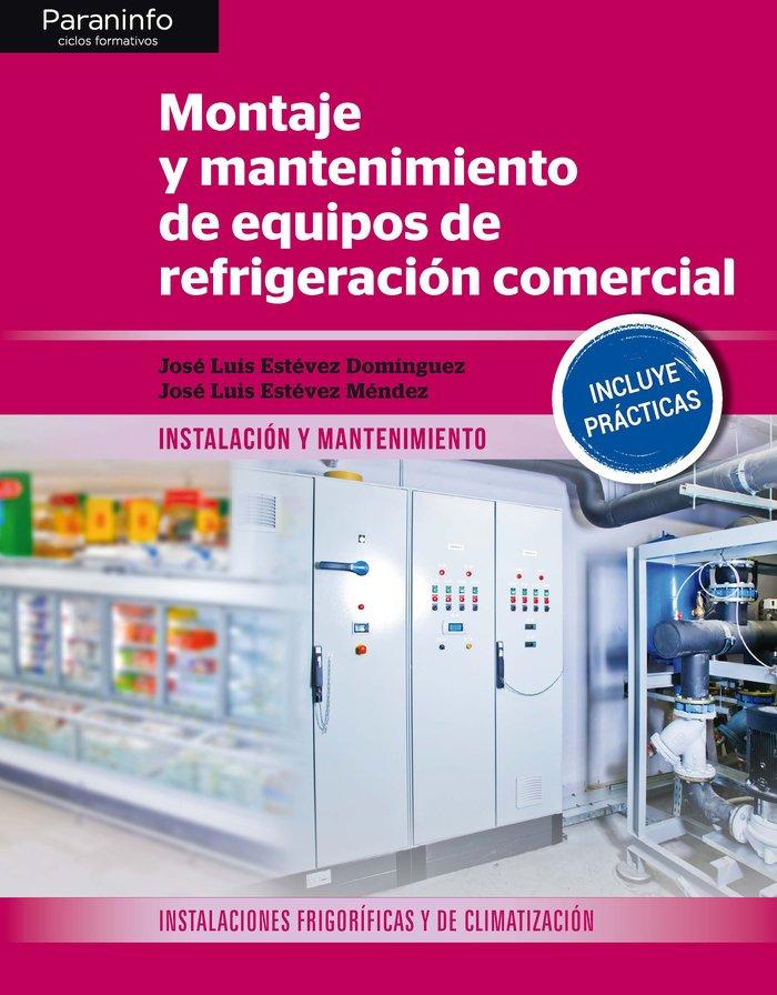 Montaje y mantenimiento de equipos de refrigeracio