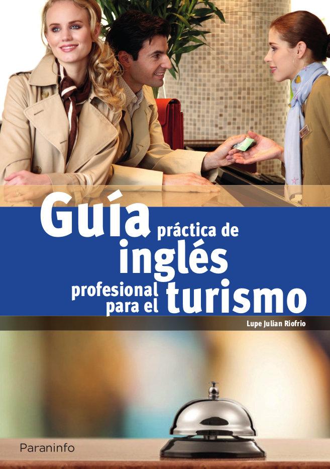 Guia practica de ingles profesional para turismo