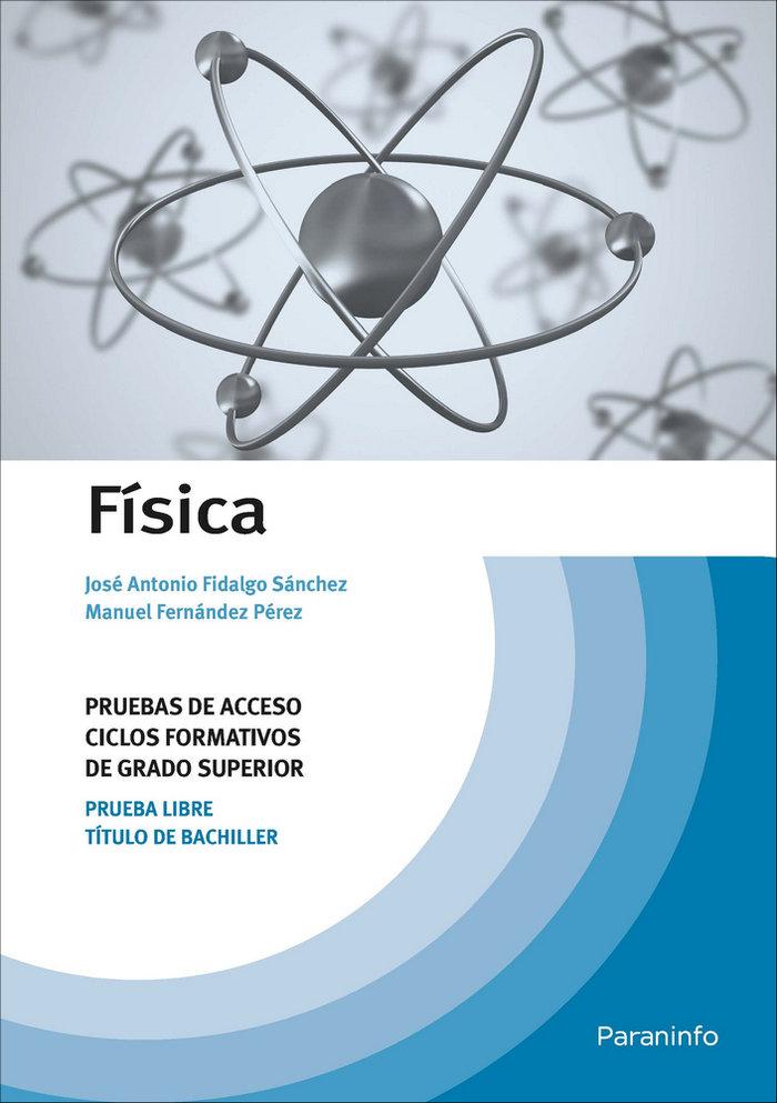 Fisica. pruebas de acceso a ciclos formativos de grado super