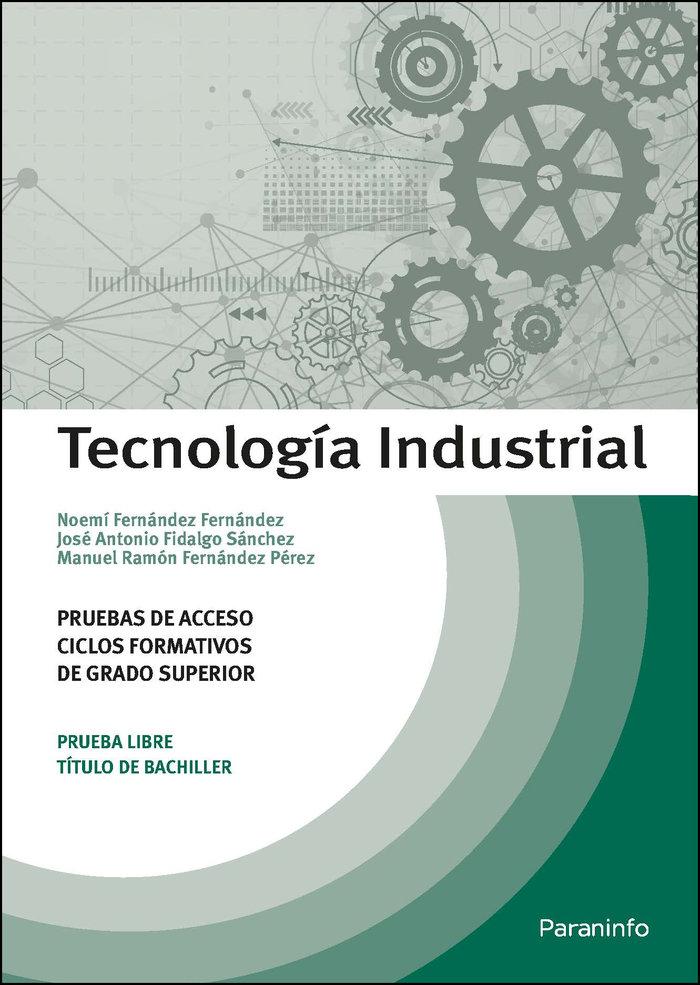 Tecnologia industrial pruebas de acceso a
