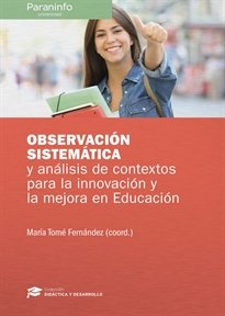 Observacion sistematica analisis contextos innovacion mejor