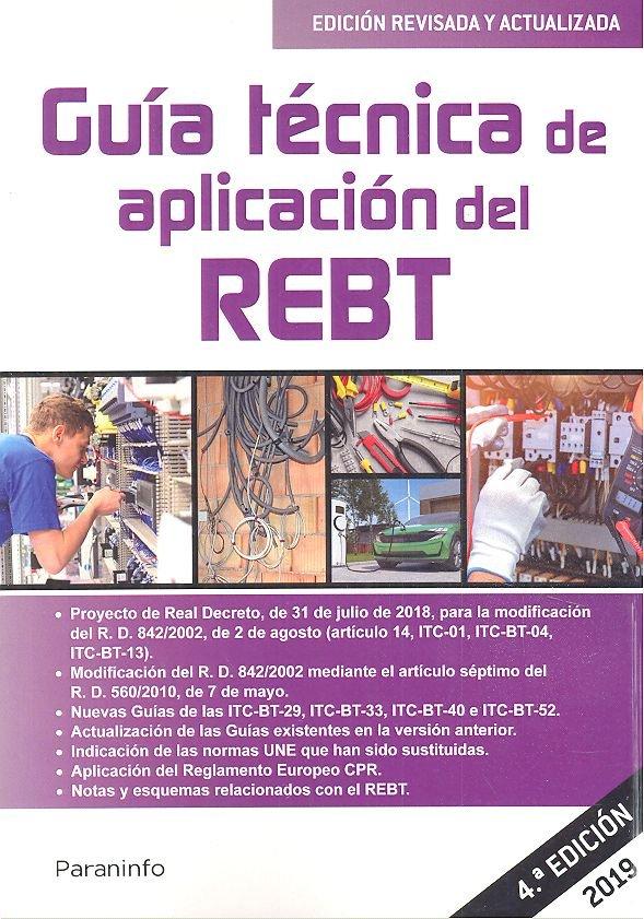 Guia tecnica de aplicacion del rebt 4ªed