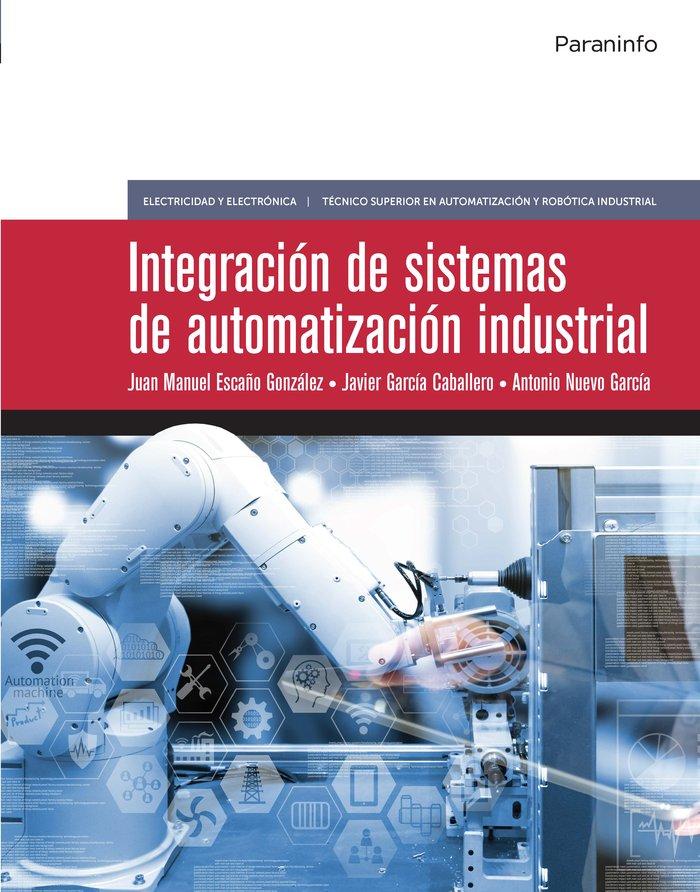 Integracion de sistemas de automatizacion industrial