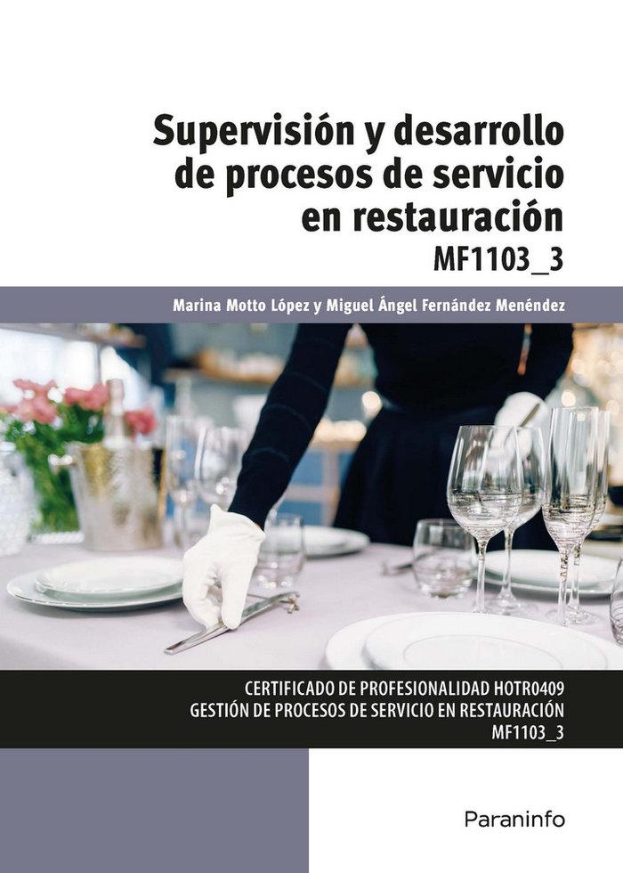 Supervision y desarrollo de procesos de servicio en restaur