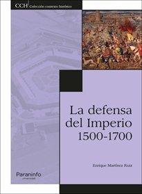 Defensa del imperio. 1500-1700,la