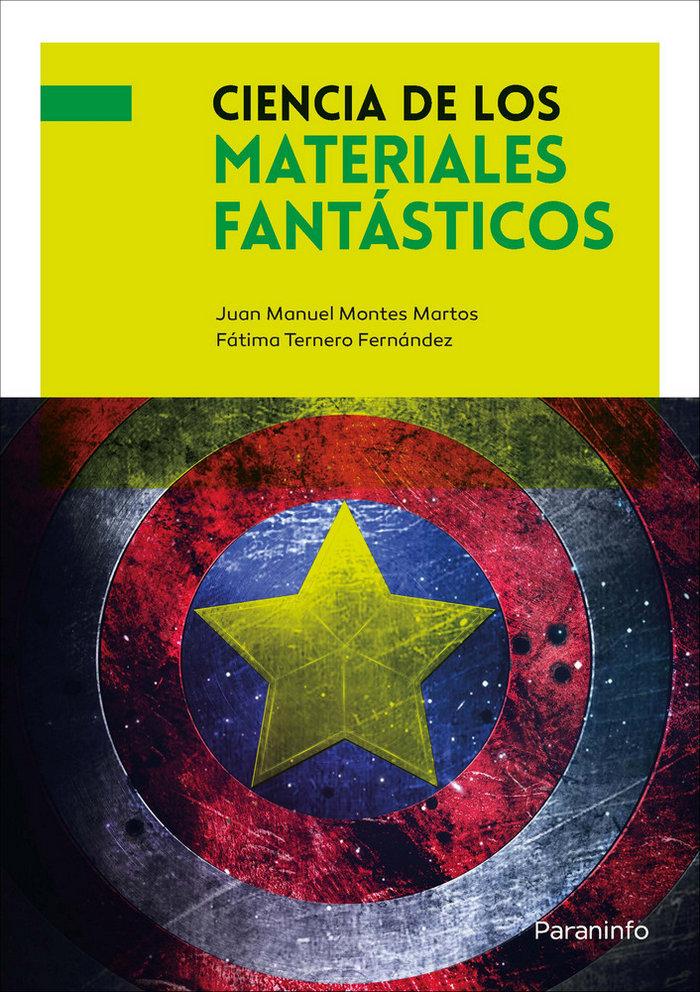 Ciencia de los materiales fantasticos