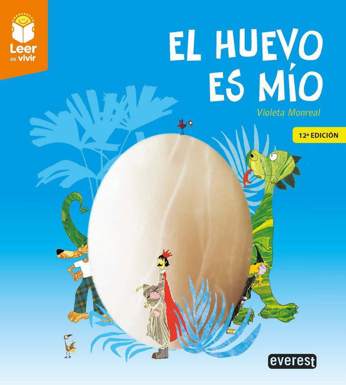 El huevo es mio