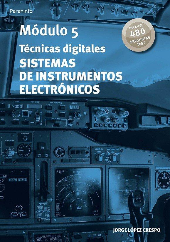 Modulo 5. tecnicas digitales. sistemas de instrumentos elect