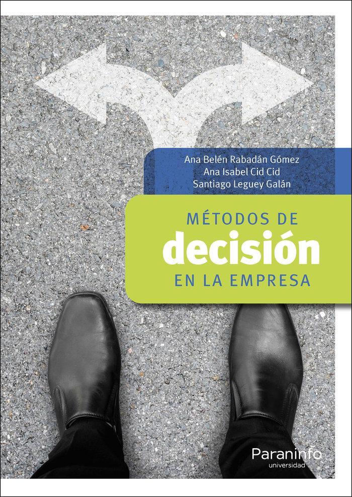 Metodos de decision en la empresa
