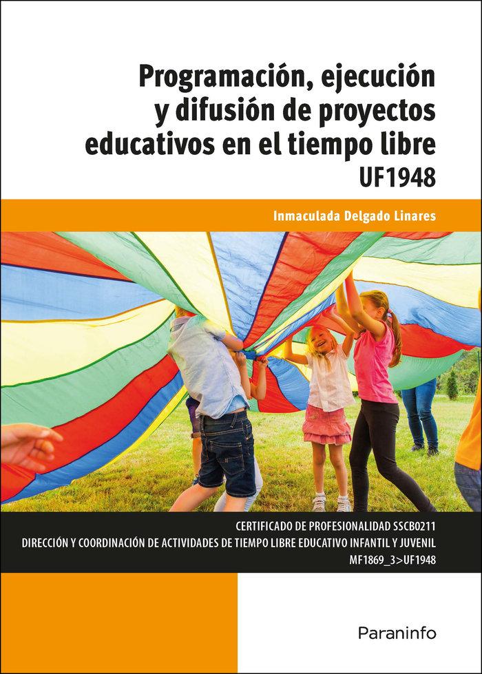 Programacion ejecucion y difusion de proyectos educativos