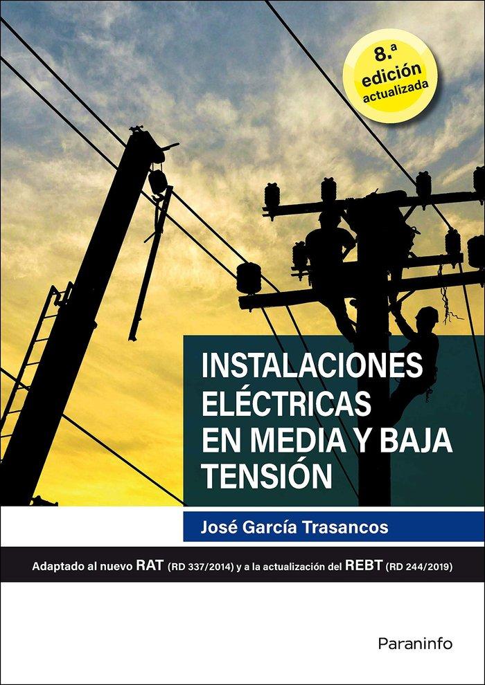 Instalaciones electricas en media y baja tension 8.ª edicion