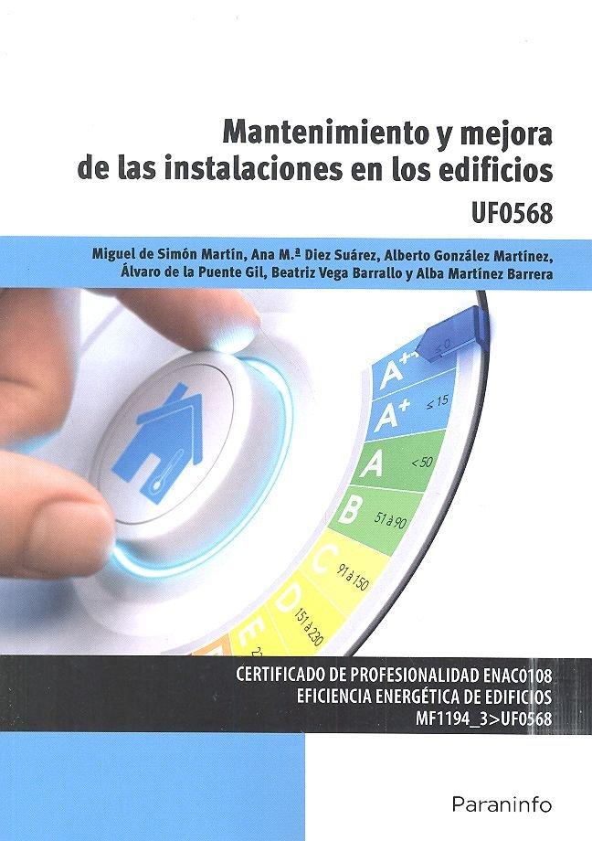 Mantenimiento y mejora de instalaciones en los edificios