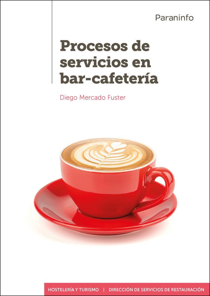 Procesos de servicios en bar cafeteria