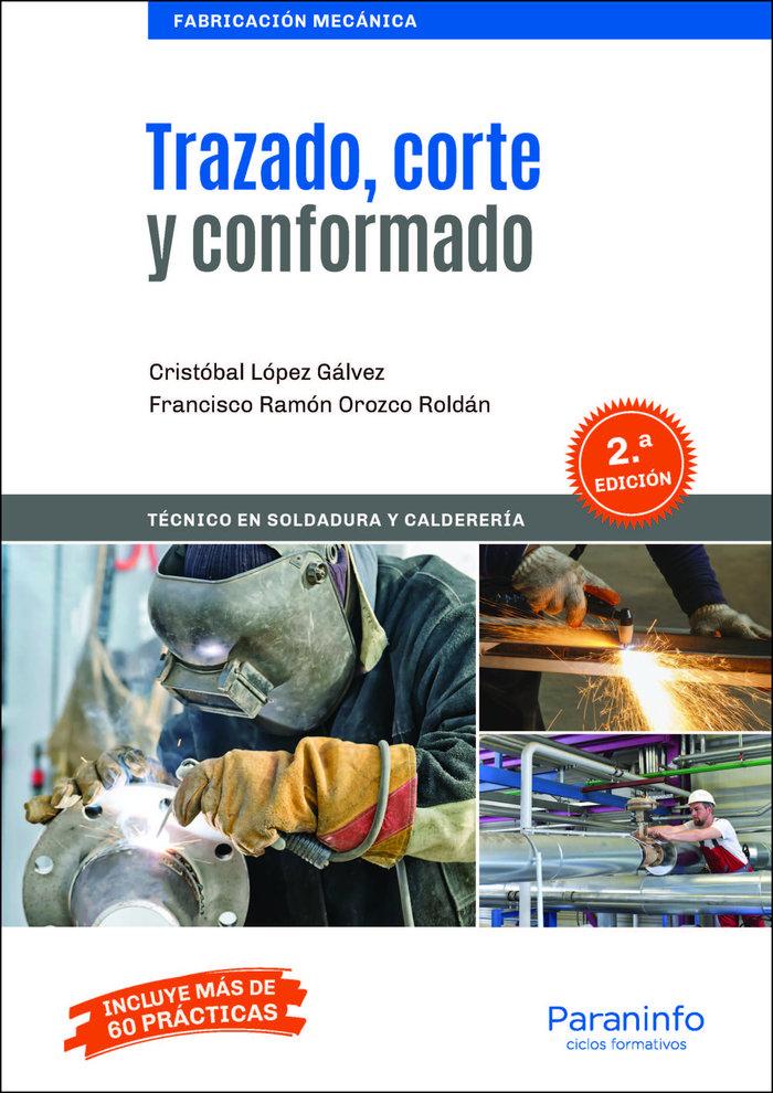 Trazado, corte y conformado 2ª ed.