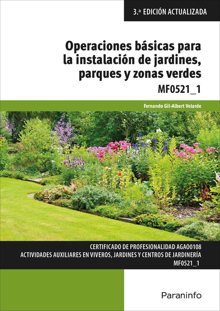 Operaciones basicas para la instalacion de jardines, parques