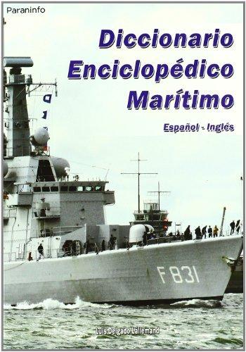 Diccionario enciclopedico maritimo español ingles tomo i