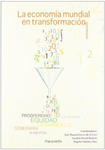 Economia mundial en transformacion,la