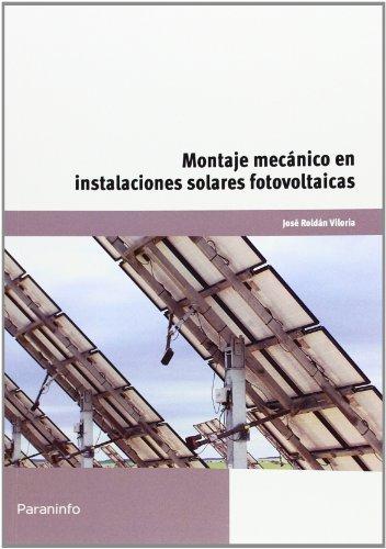 Montaje mecanico en instalaciones solares fotovoltaicas