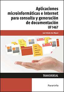 Aplicaciones microinformaticas e internet para consulta y g