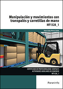 Manipulacion y movimientos con transpales y carretillas de