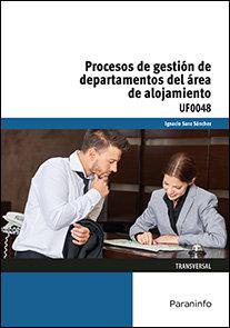 Procesos de gestion de departamentos del area de alojamient