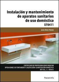 Instalacion y mantenimiento de aparatos sanitarios de uso do