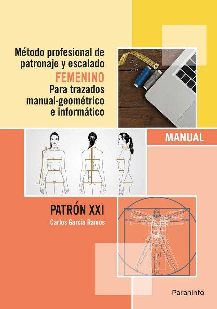 Metodo profesional patronaje y escalado femenino para traza