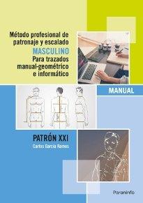Metodo profesional patronaje y escalado masculino para traz