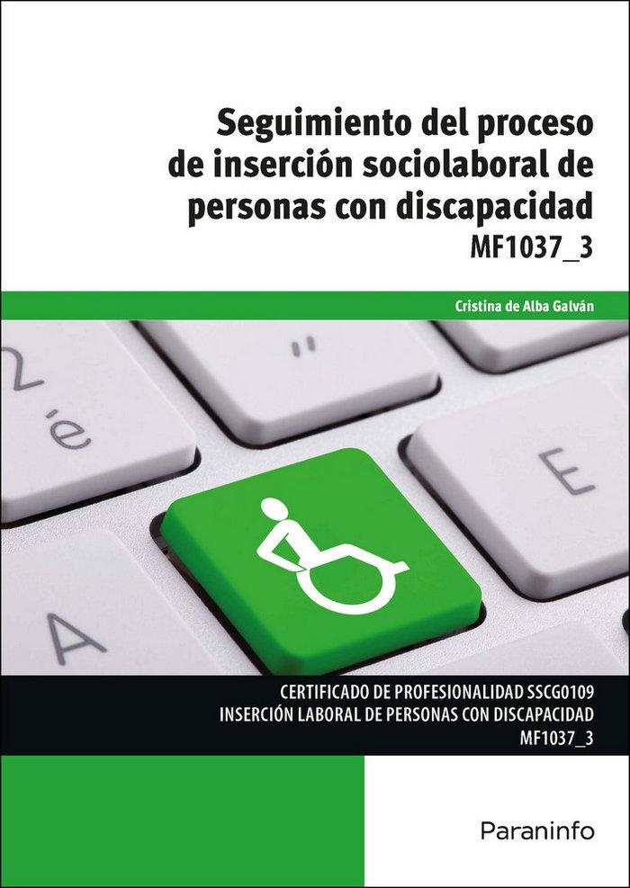 Seguimiento proceso insercion sociolaboral personas discapa