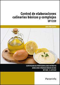 Control de elaboraciones culinarias basicas y complejas