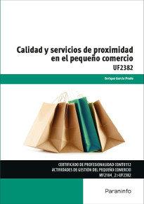 Calidad y servicios proximidad en el pequeño comercio