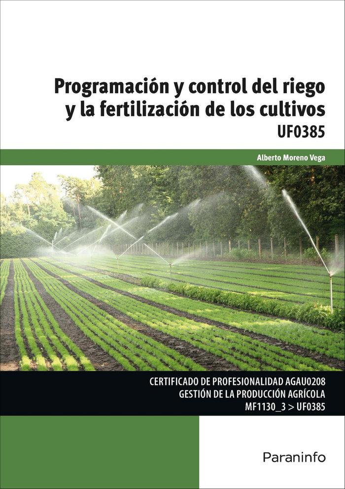 Uf0385 programacion y control del riego y la fertilizacion d