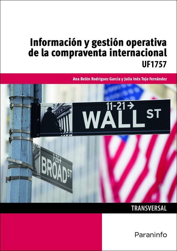 Informacion y gestion operativa de la compraventa internacio