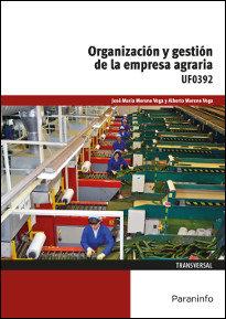 Organizacion y gestion de la empresa agraria