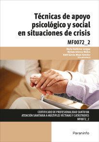 Tecnicas de apoyo psicologico y social en situaciones de cr