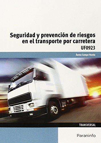 Seguridad y prevencion riesgos trasnporte por carretera
