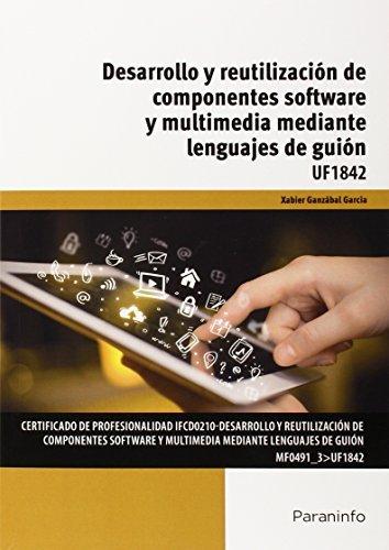 Desarrollo y reutilizacion componentes software y multimedi