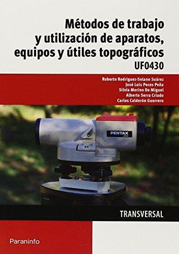 Metodos de trabajo y utilizacion de aparatos equipos y util