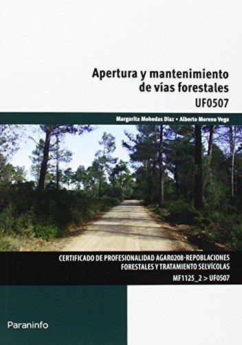 Apertura y mantenimiento de vias forestales