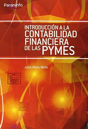 Introduccion contabilidad financiera de la pymes