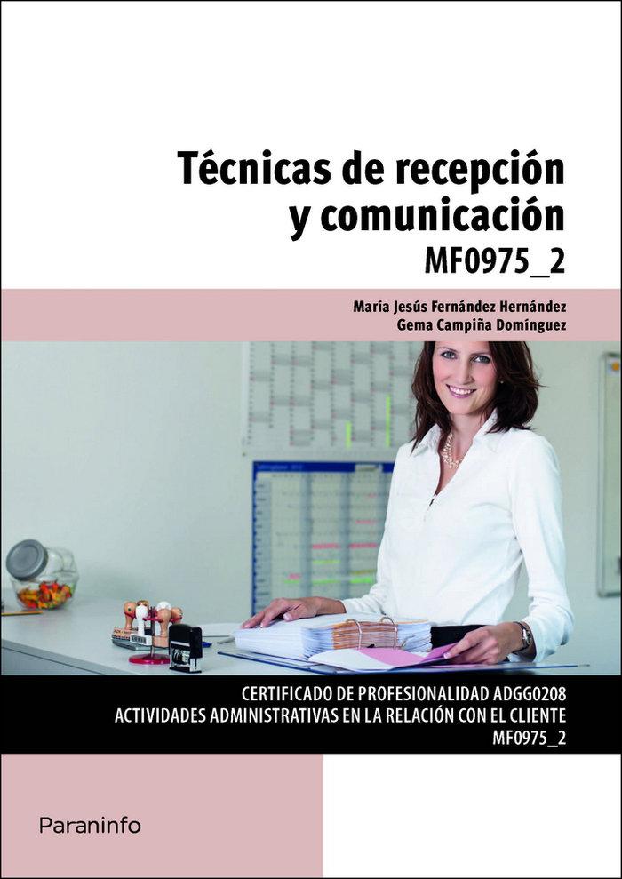 Tecnicas de recepcion y comunicacion