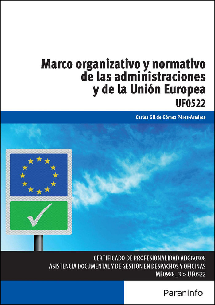 Marco organizativo y normativo administraciones y de union