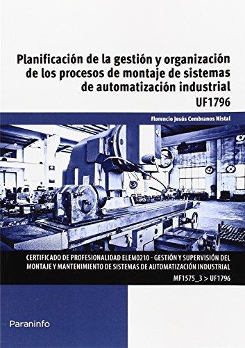 Planificacion gestion y organizacion procesos montaje siste