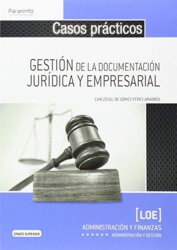Casos practicos gestion de documentacion juridica y empresa