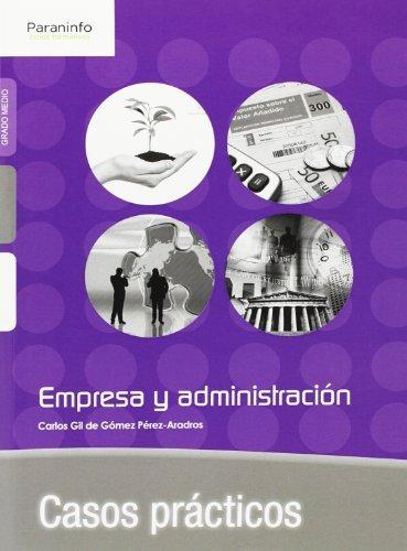Empresa y administracion casos practicos