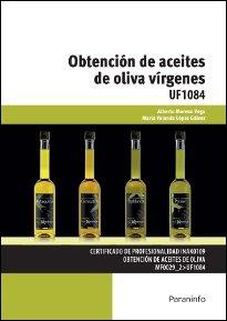 Obtencion de aceites de oliva virgenes cf 16