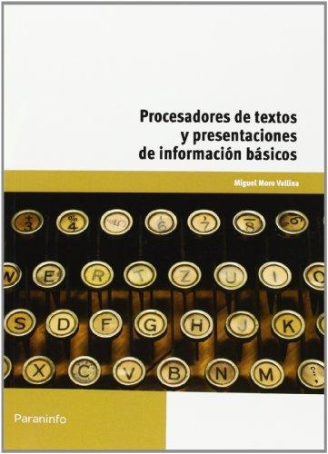 Procesadores de textos y presentaciones de informacion basic