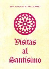 Visitas al santisimo (12. ed.) (rustica)
